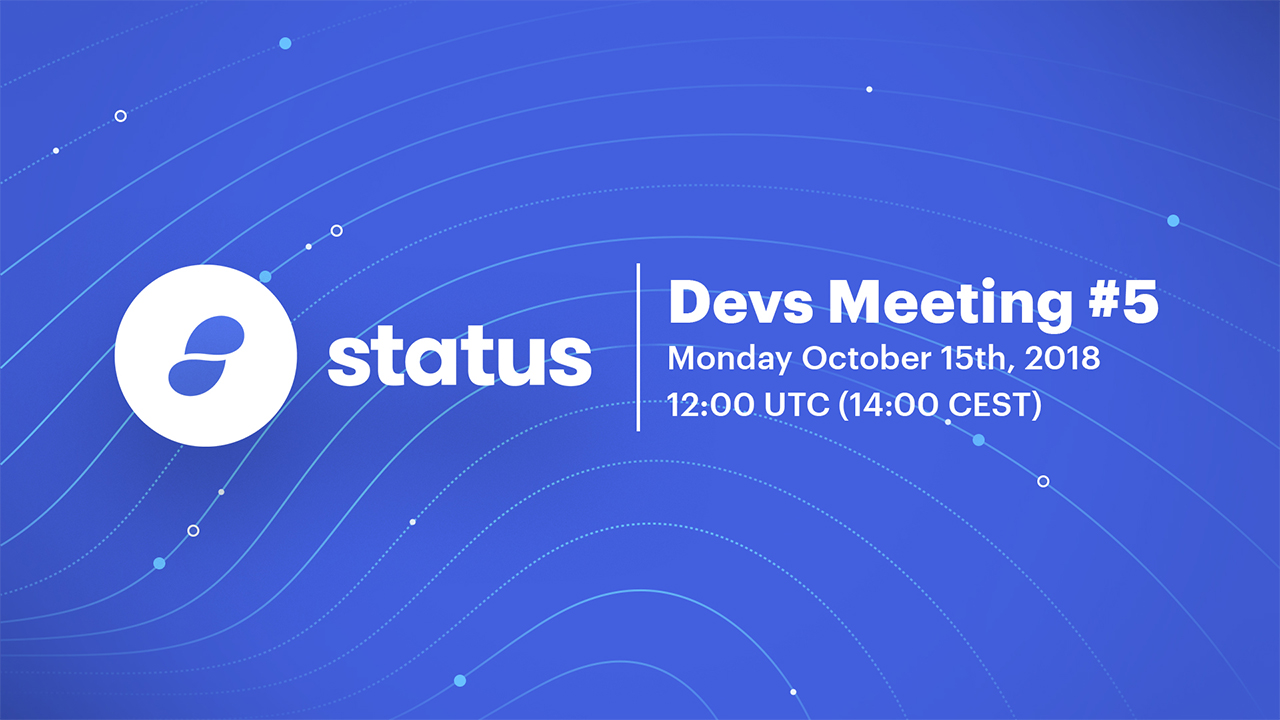 Status Core Devs Call 2018-10-15
