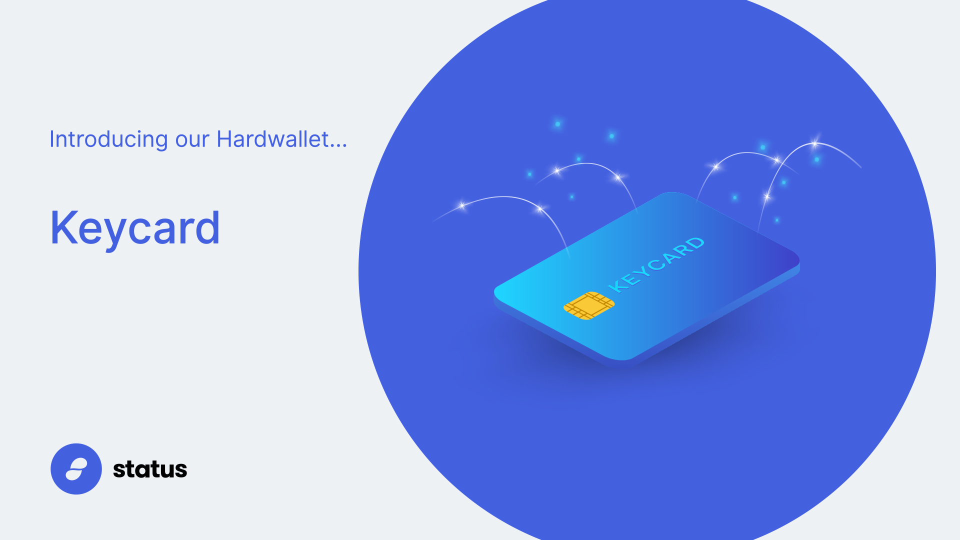 Bye bye hardwallet, you're Keycard now!