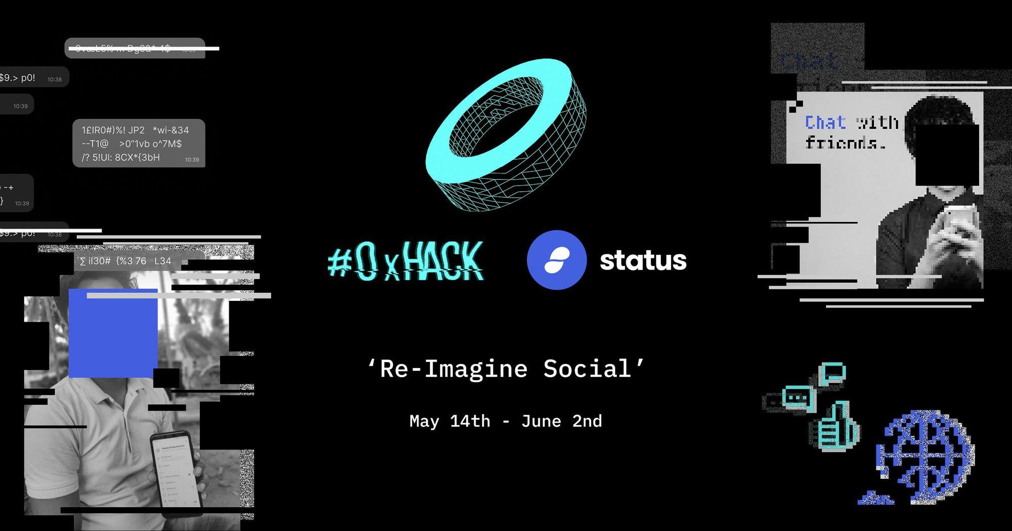 Re-Imagine Social at 0x Hack