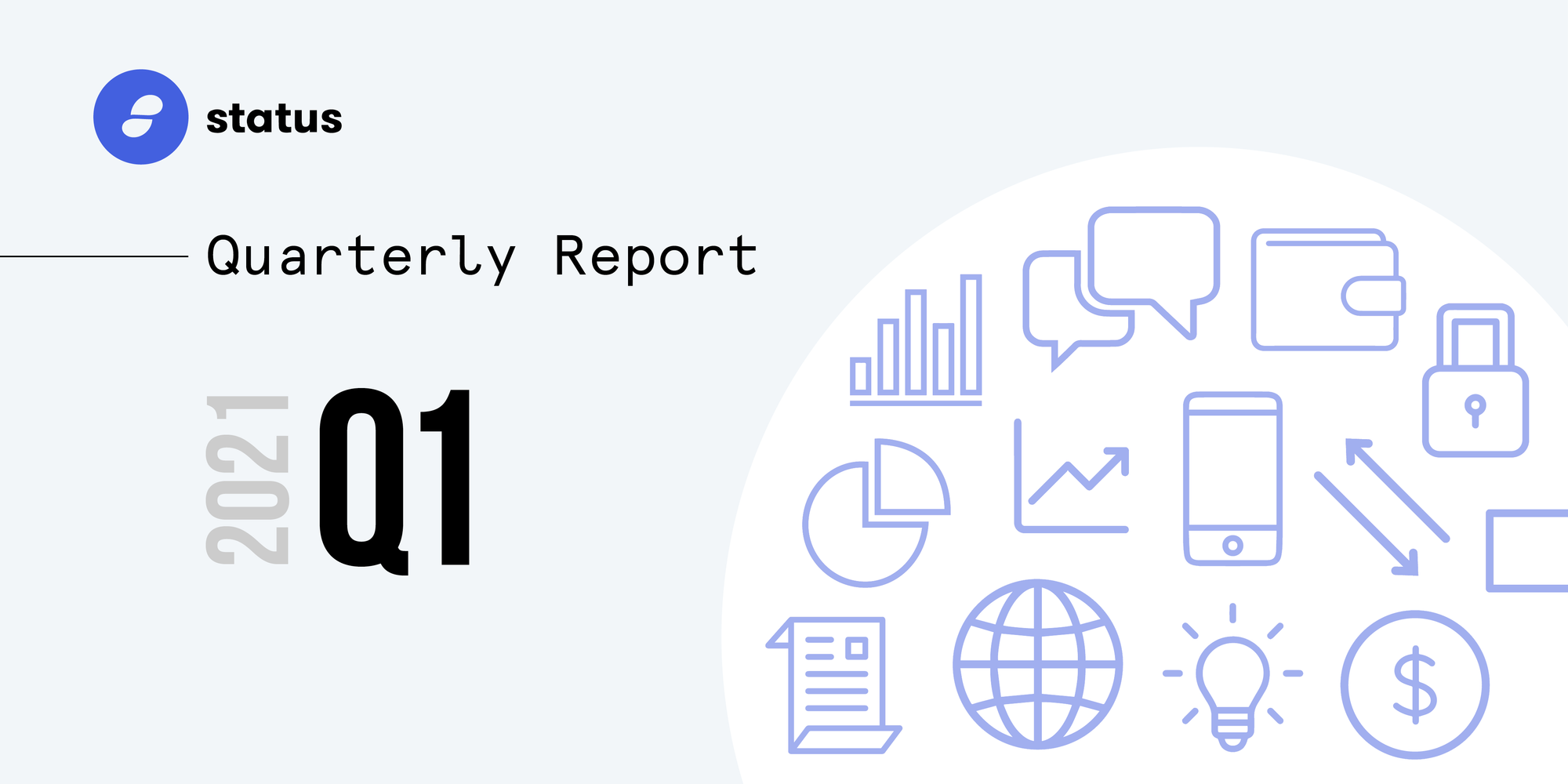 The Status Network Quarterly Report - Q1 2021
