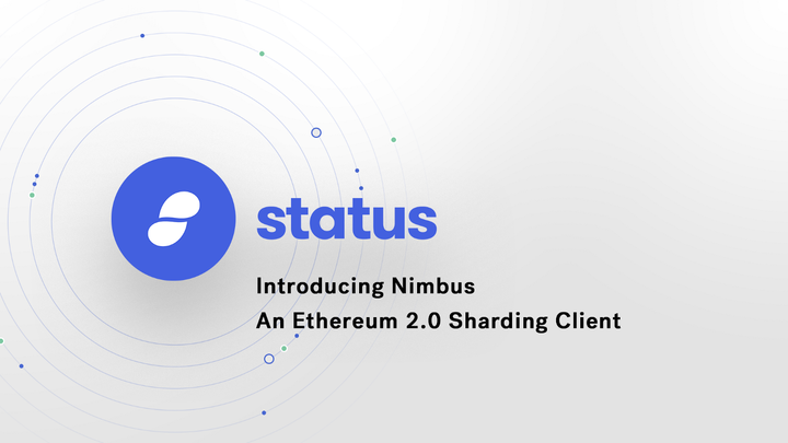 Introducing Nimbus, An Ethereum 2.0 Sharding Client