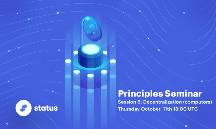 Principles Seminar - Session 6: Decentralization (computers)