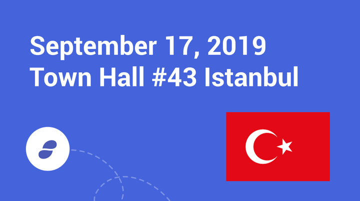 Town Hall #43 Istanbul – September 17, 2019