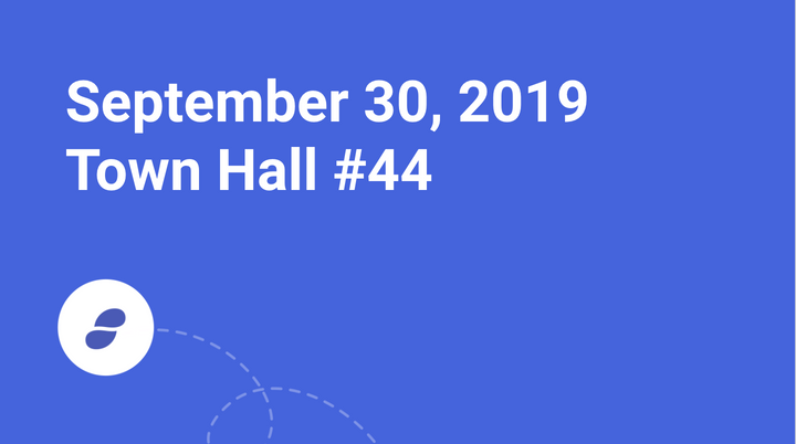 Town Hall #44 Monday September 30, 2019