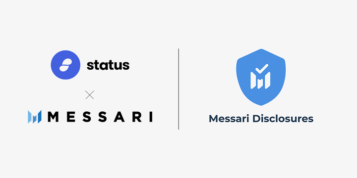 Status Added to Messari Disclosures Registry for further Transparency