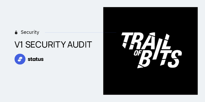 Security Audit in Progress Ahead of V1 Launch