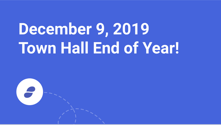 Town Hall End of Year - December 9, 2019