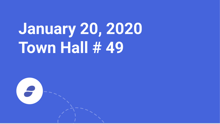 Town Hall # 49 - January 20, 2020