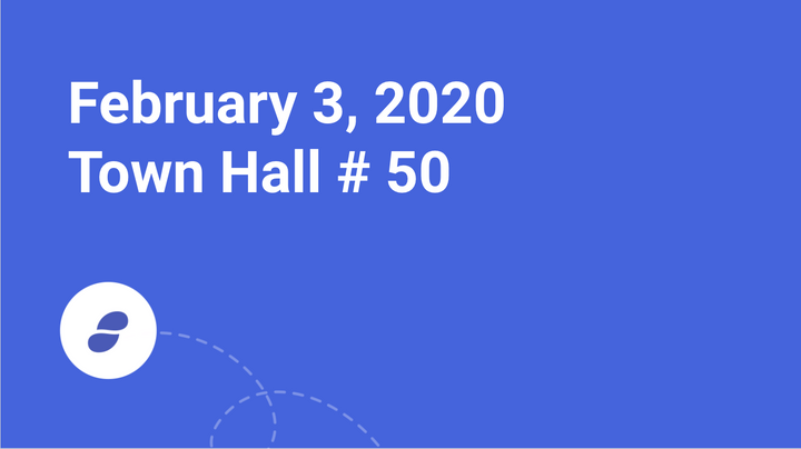 February 3, 2020 - Town Hall # 50