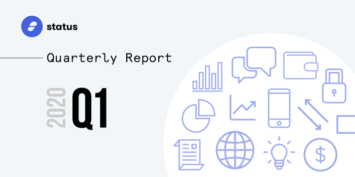 The Status Network Quarterly Report - Q1 2020