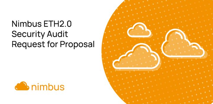 Nimbus ETH2.0 Security Audit Request for Proposal