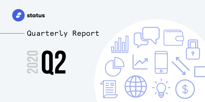 The Status Network Quarterly Report - Q2 2020